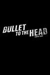 bnat-bullet_to_the_head.JPG