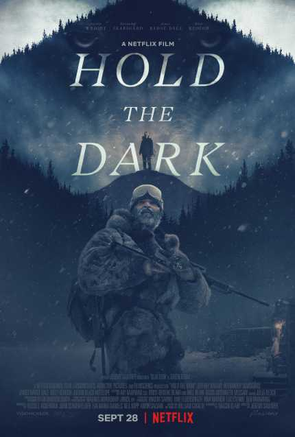 HOLD THE DARK: Trailer For Jeremy Saulnier's Thriller is Here