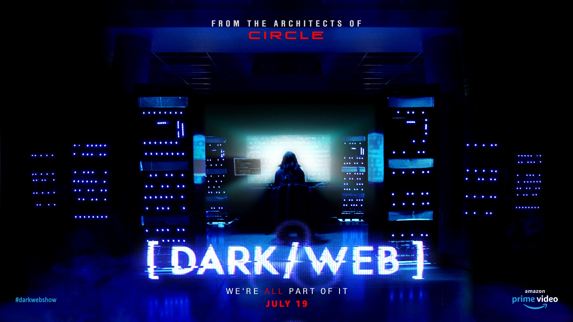 DARK/WEB Series Goes to Amazon, Premieres July 19
