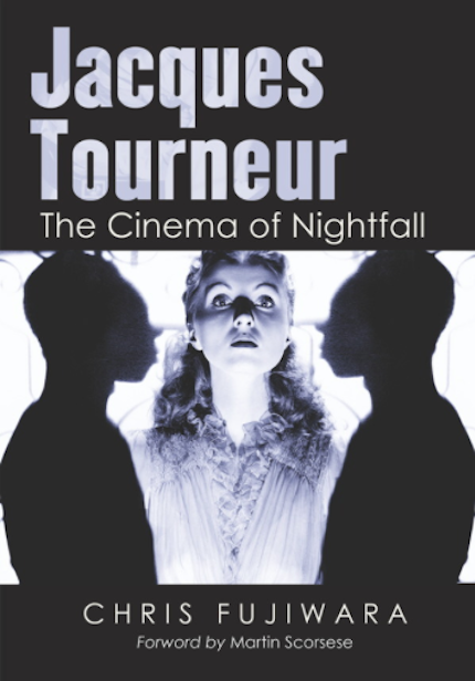 Jacques Tourneur The Cinema of Nightfall screen anarchy.png