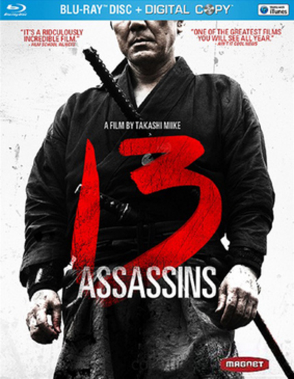 Takashi Miike's 13 ASSASSINS Blazes Onto Blu-ray/DVD July 5th From Magnet Releasing