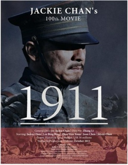 EFM 2011: Jackie Chan's 1911 To Go Day And Date In China And US