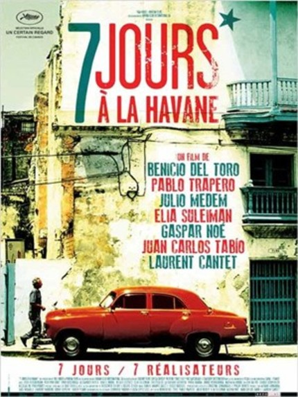 Trailer For Cannes Selected Anthology 7 DAYS IN HAVANA