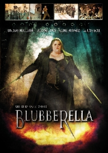 Uwe Boll's BLUBBERELLA Will Kick Major Ass. With Her Major Ass.
