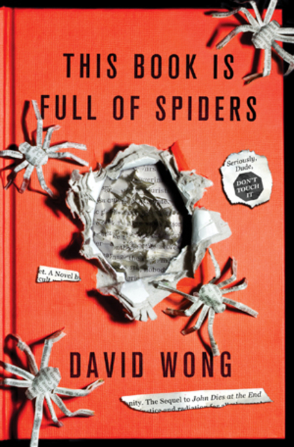 THIS BOOK IS FULL OF SPIDERS: Seriously, Dude, Don't Touch It!!!