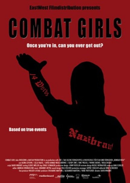 David Wnendt Sees The Neo Nazi Movement Through The Eyes Of COMBAT GIRLS