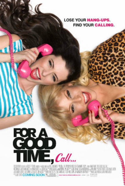 Review: FOR A GOOD TIME, CALL... Pushes All the Right Buttons