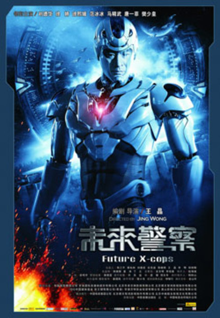 Who Needs Talking When You've Got Battling Cyborgs? It's The New Hong Kong Trailer For Wong Jing's FUTURE X COPS!