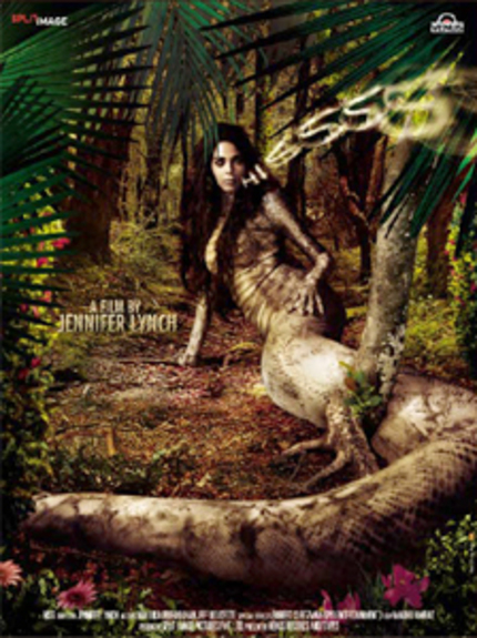 Behold Jennifer Lynch's Snake Woman!  The Trailer For HISSS, With Mallika Sherawat, Arrives!