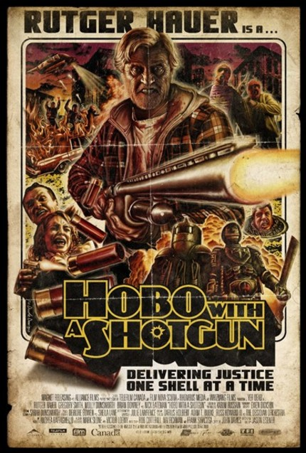 The New HOBO WITH A SHOTGUN Poster Is Going To Sleep In Your Bloody Carcass Tonight!