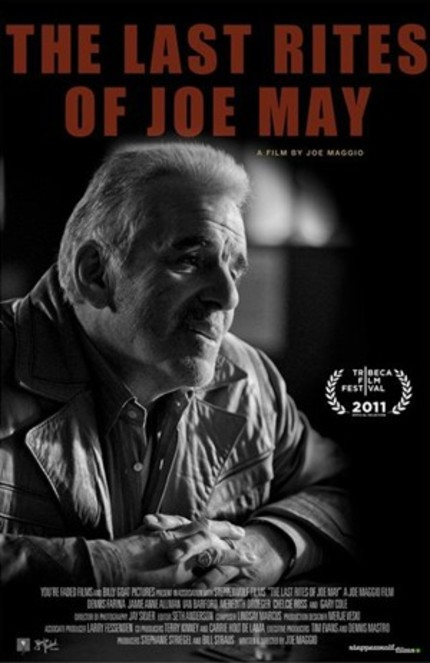 Tribeca 2011: Trailer Premiere For Dennis Farina Starring THE LAST RITES OF JOE MAY