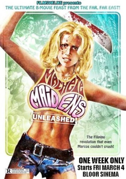 Hey Toronto! The MACHETE MAIDENS Are Coming To The Big Screen March 4 - 10th!