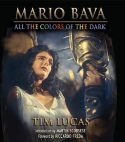 Tim Lucas' Mario Bava book ALL THE COLORS OF THE DARK finally released!