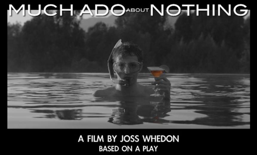 TIFF 2012 Review: MUCH ADO ABOUT NOTHING Respects Its Source