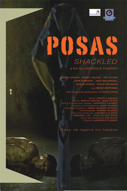 Cinemalaya 2012 Review: Lawrence Fajardo's POSAS (SHACKLED)