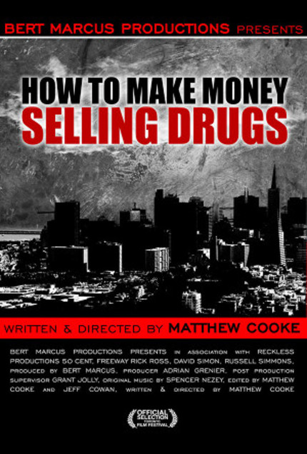 Director Matthew Cooke Would Like To Teach You HOW TO MAKE MONEY SELLING DRUGS