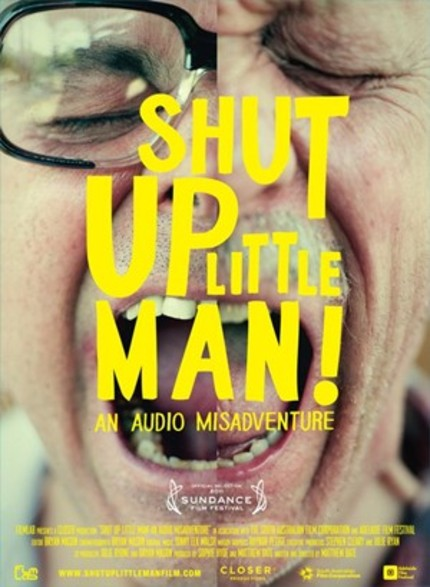 EIFF 2011 - SHUT UP LITTLE MAN! AN AUDIO MISADVENTURE Review