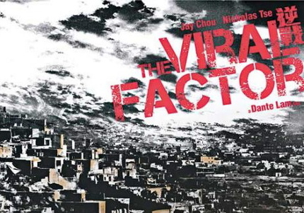 Nic Tse's a disease & Jay Chou's the cure in Dante Lam's THE VIRAL FACTOR!