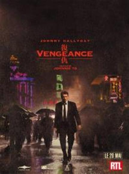 Brand new trailer for Johnnie To's 'Vengeance' rules like freaking lords!