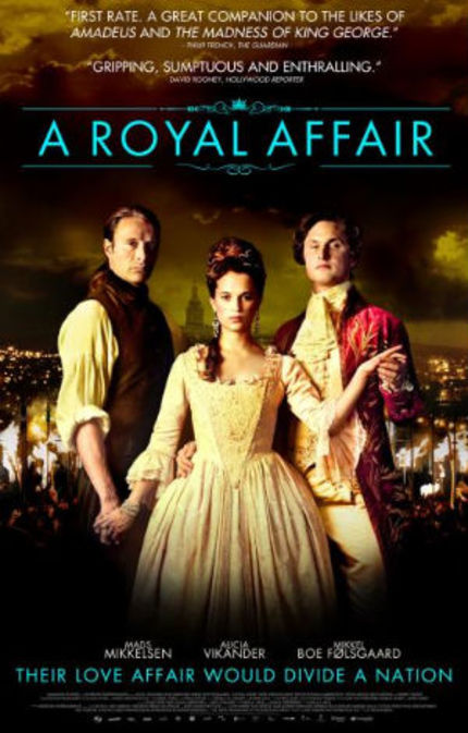 TIFF 2012 Review: A ROYAL AFFAIR is an Incredible Epic