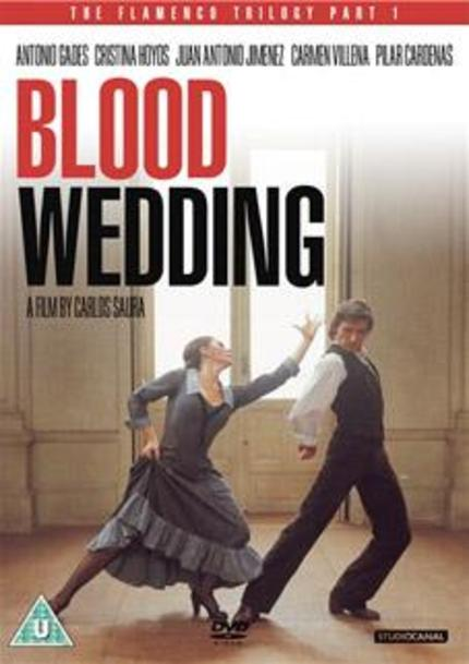 DVD Review: The Flamenco Trilogy, BLOOD WEDDING (1981)