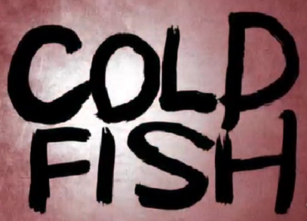 MIFF11 - COLDFISH Review
