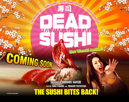 Attack Of The Killer Sushi!  Trailer For Noboru Iguchi's DEAD SUSHI