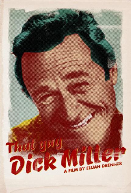 Kickstart This! That Guy Dick Miller.