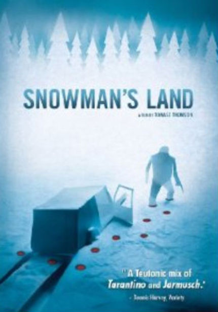 DVD Review: SNOWMAN'S LAND Chills the Soul As It Dryly Tickles the Funnybone