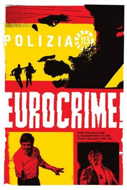 Fantasia 2012 Review: EUROCRIME! THE ITALIAN COP AND GANGSTER FILMS THAT RULED THE 70's