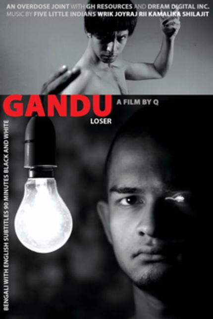 SAIFF 2010: GANDU (THE LOSER) Review