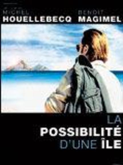 Trailer for Michel Houllebecq's LA POSSIBILITÉ D'UNE ÎLE Appears