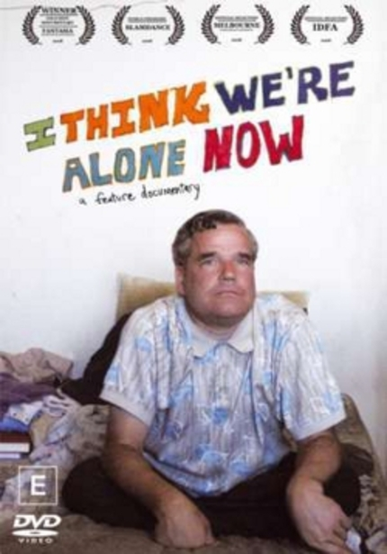 I THINK WE'RE ALONE NOW Available on DVD Right Now