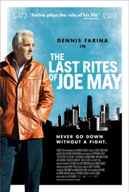 Hey Boston - How About Free Tix to Tribeca Hit THE LAST RITES OF JOE MAY