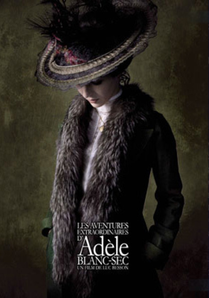 Disappointed With The Latest INDIANA JONES?  Have Patience, Luc Besson Is Bringing Us ADELE BLANC-SEC!