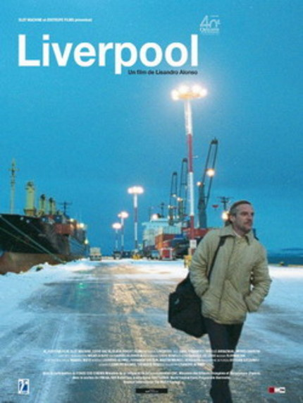 AT THE EDGE OF THE WORLD: Lisandro Alonso on LIVERPOOL