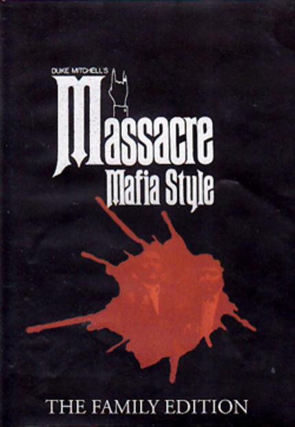 DVD Review: MASSACRE MAFIA STYLE: The Family Edition