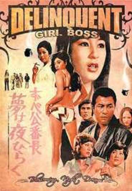 Delinquent Girl Boss : Blossoming Night Dreams (1970), R1 USA DVD January 29th 2008.