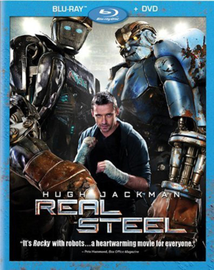 Blu-Ray Review: REAL STEEL Is Shamelessly Manipulative, Very, Very Good