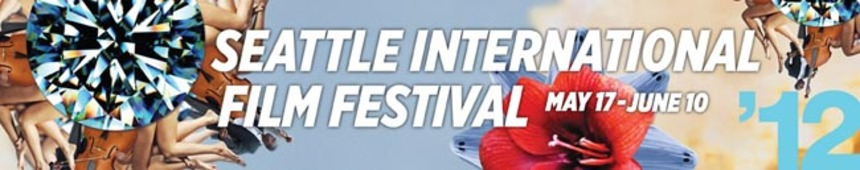 15 Can't Miss Films from Seattle Int'l Film Fest 2012