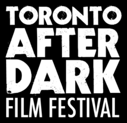Toronto After Dark 2012: First Ten Titles Announced!