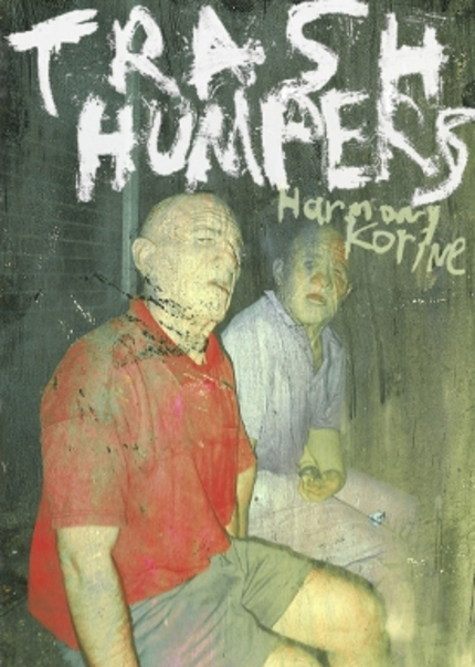 Get TRASH HUMPERS on VHS, DVD, Digital Download, and 35MM