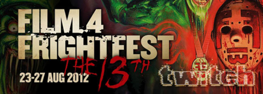FrightFest 2012: The Whole Bloody Affair - Part Two