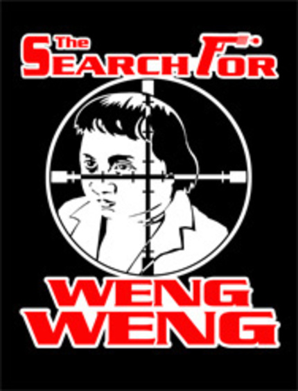 THE SEARCH FOR WENG WENG Continues