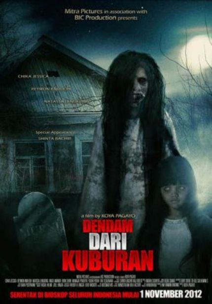 Ridiculous, Hilarious Trailer For Indonesian Horror DENDAM DARI KUBURAN