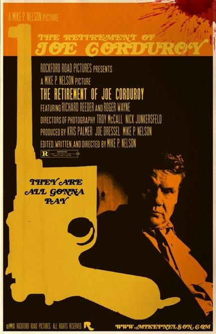 Old Man. Big Gun. Watch Mike P Nelson's Stellar Revenge Short THE RETIREMENT OF JOE CORDUROY