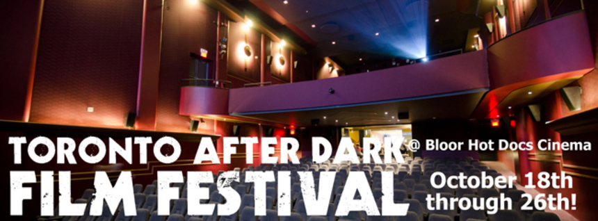The ScreenAnarchy Guide To Toronto After Dark 2012! And Aloha From The RESOLUTION Boys!