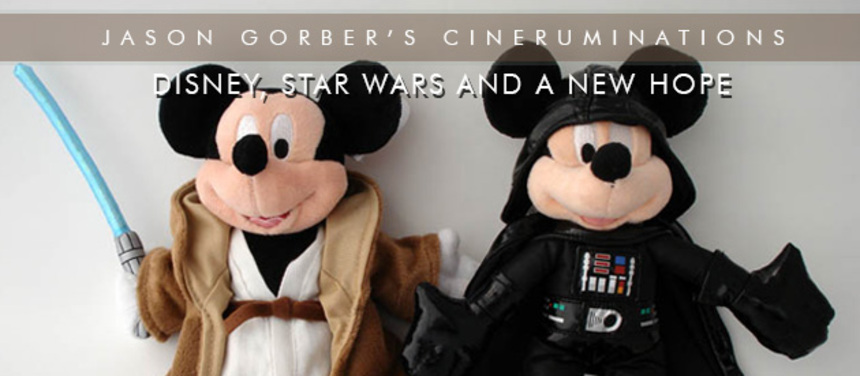 Jason Gorber's Cineruminations: Disney, STAR WARS, and a New Hope