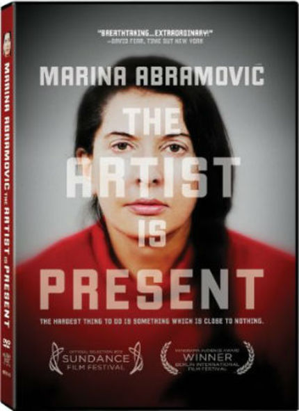 Now on DVD: MARINA ABRAMOVIĆ THE ARTIST IS PRESENT Will Make You Want to Strip Naked and Stare Into a Mirror