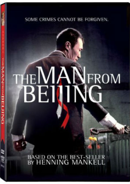 DVD Review: THE MAN FROM BEIJING Solves a Shocking Crime with a Minimum of Suspense